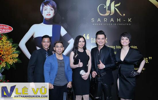Cho thuê âm thanh ánh sáng chuyên nghiệp lễ ra mắt mỹ phẩm cao cấp Sarah-K