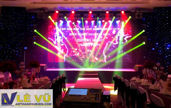 Cho thuê âm thanh ánh sáng Thanks Party Hoa Hậu Thế Giới Doanh Nhân 2018 Trương Nhân